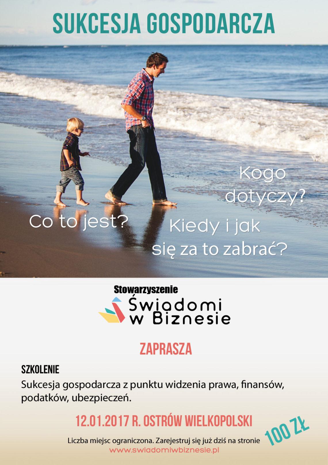 """Szkolenie """"Sukcesja gospodarcza"""" 12.01.2017 r. godz. 9:00 – 12:00, Ostrów Wlkp."""